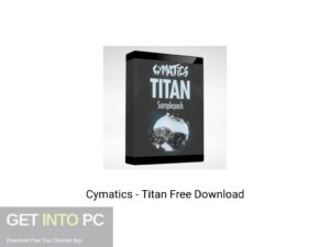 Cymatics Titan Free Download-GetintoPC.com
