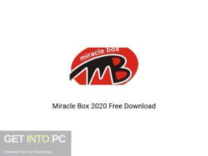 Miracle Box 2020 Offline Installer Download-GetintoPC.com