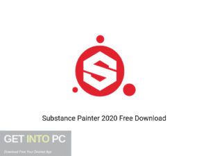 Substance Painter 2020 Offline Installer Download-GetintoPC.com