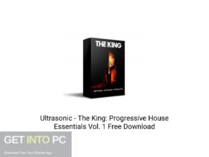 Ultrasonic The King Progressive House Essentials Vol. 1 Offline Installer Download-GetintoPC.com