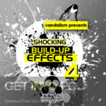 Vandalism Shocking Build Up Effects Vol.4 Free Download