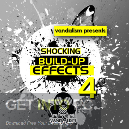 Vandalism Shocking Build Up Effects Vol.4 Offline Installer Download