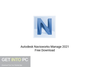Autodesk Navisworks Manage 2021 Offline Installer Download-GetintoPC.com