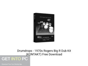 Drumdrops 1970s Rogers Big R Dub Kit (KONTAKT) Offline Installer Download-GetintoPC.com