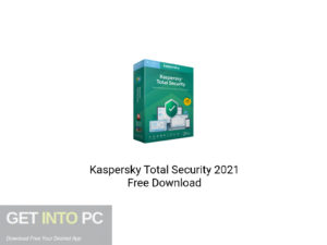 Kaspersky Total Security 2021 Offline Installer Download-GetintoPC.com
