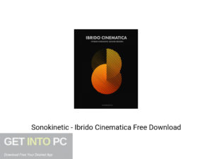Sonokinetic Ibrido Cinematica Offline Installer Download-GetintoPC.com
