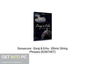 Sonuscore Esraj Erhu Ethnic String Phrases (KONTAKT) Offline Installer Download-GetintoPC.com