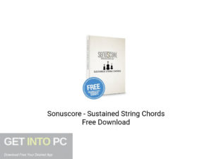 Sonuscore Sustained String Chords Offline Installer Download-GetintoPC.com