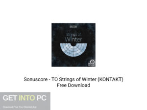 Sonuscore TO Strings of Winter (KONTAKT) Offline Installer Download-GetintoPC.com