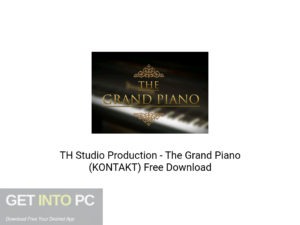 TH Studio Production The Grand Piano (KONTAKT) Offline Installer Download-GetintoPC.com