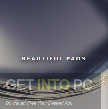 Output - Beautiful Pads Free Download
