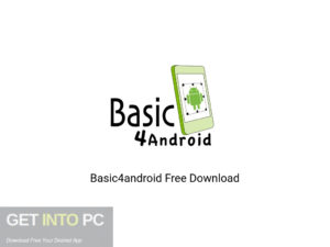 Basic4android Offline Installer Download-GetintoPC.com