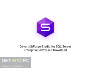 Devart dbForge Studio for SQL Server Enterprise 2020 Offline Installer Download-GetintoPC.com