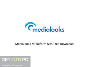 Medialooks MPlatform SDK Offline Installer Download-GetintoPC.com
