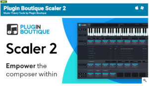 Plugin-Boutique-Scaler-2-Latest-Version-Free-Download