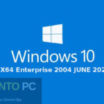 Windows 10 X64 Enterprise 2004 JUNE 2020 Free Download