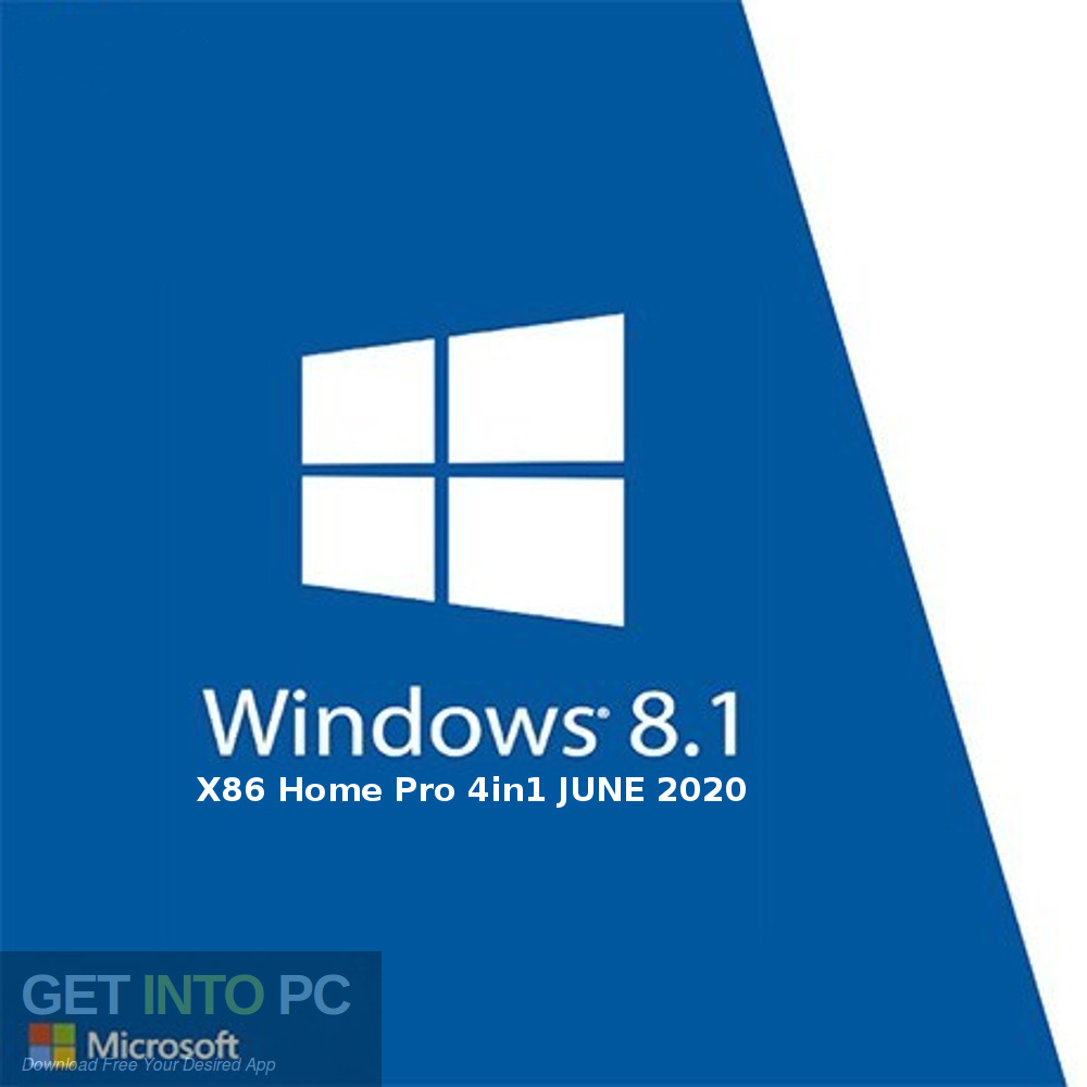 Windows 8.1 X86 Home Pro 4in1 JUNE 2020 Free Download-GetintoPC.com