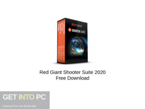 Red Giant Shooter Suite 2020 Free Download-GetintoPC.com