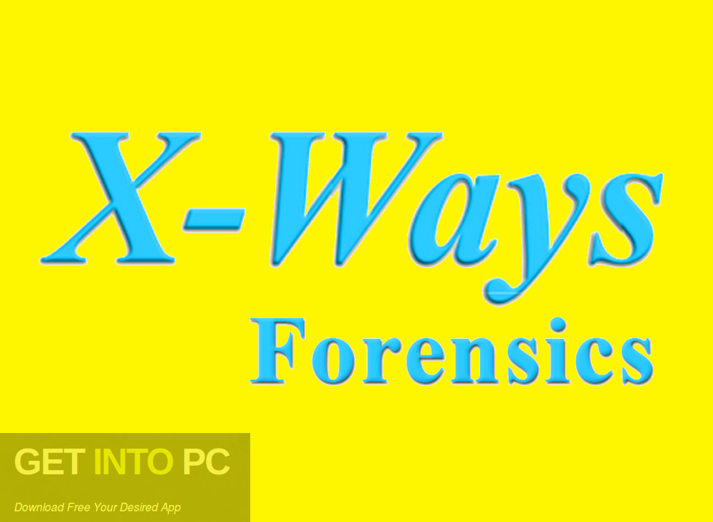 X-Ways Forensics v19.8 + X-Ways Viewer + Mplayer Free Download-GetintoPC.com