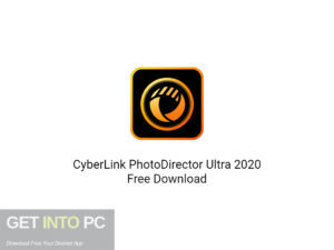 CyberLink PhotoDirector Ultra 2020 Direct Link Download-GetintoPC.com