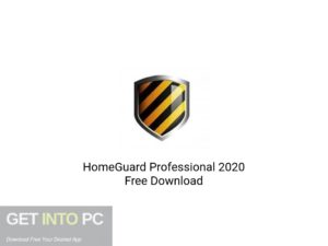 HomeGuard Professional 2020 Free Download-GetintoPC.com