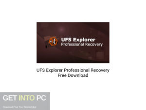 UFS Explorer Professional Recovery Free Download-GetintoPC.com.jpeg