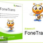 Aiseesoft FoneTrans 2020 Free Download