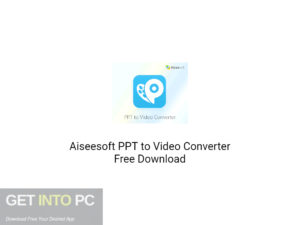 Aiseesoft PPT to Video Converter Free Download-GetintoPC.com