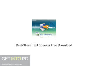 DeskShare Text Speaker Free Download-GetintoPC.com