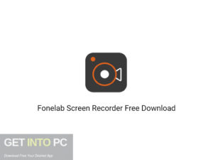 Fonelab Screen Recorder Free Download-GetintoPC.com.jpeg