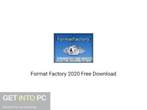 Format Factory 2020 Free Download-GetintoPC.com