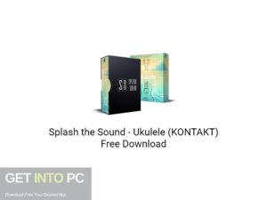 Splash the Sound Ukulele (KONTAKT) Free Download-GetintoPC.com