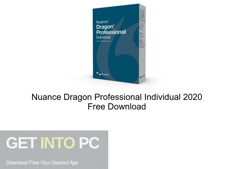 Nuance Dragon Professional Individual 2020 Free Download