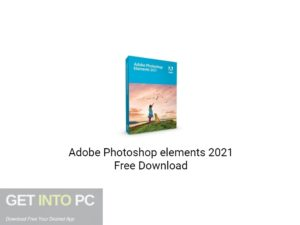 Adobe Photoshop elements 2021 Free Download-GetintoPC.com