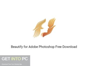Beautify for Adobe Photoshop Free Download-GetintoPC.com