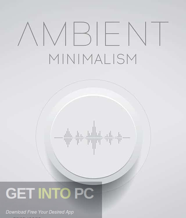 Big Fish Audio - Ambient Minimalism Latest Version Download