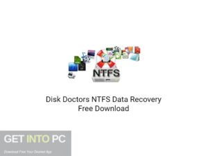 Disk Doctors NTFS Data Recovery Free Download-GetintoPC.com