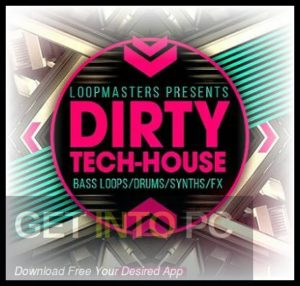 Loopmasters-Dirty-Tech-House-Direct-Link-Free-Download-GetintoPC.com