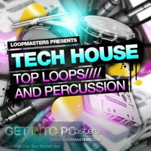 Loopmasters-Dirty-Tech-House-Latest-Version-Free-Download-GetintoPC.com