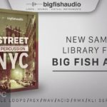 Big Fish the Audio – Street General Percussion (KONTAKT) Free Download