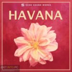 Echo Sound Works – Havana Free Download