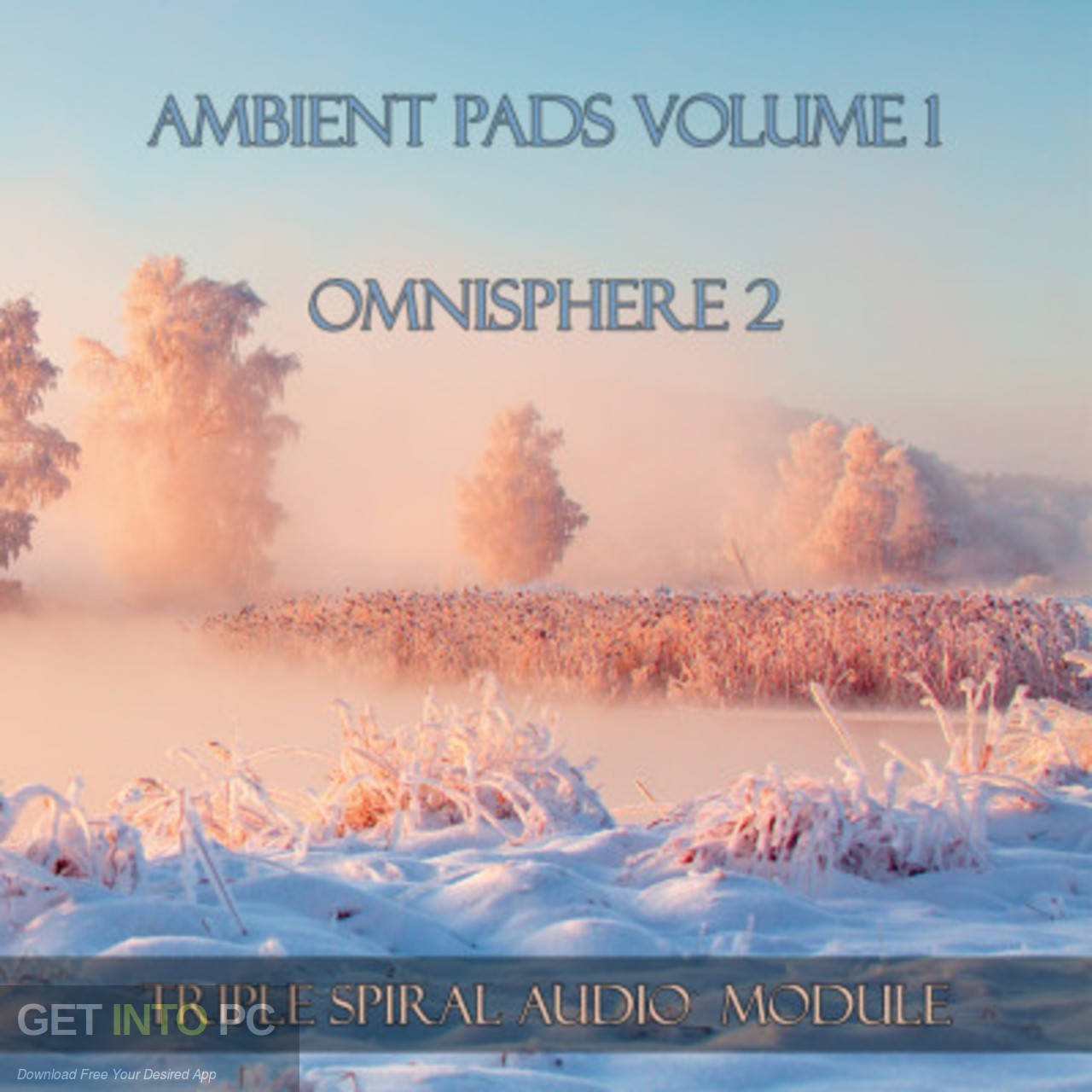 the Triple Spiral the Audio - the Ambient Pads (Omnisphere) Free Download
