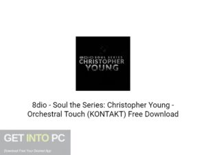8dio Soul the Series Christopher Young Orchestral Touch (KONTAKT) Free Download-GetintoPC.com.jpeg