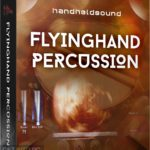 HandHeldSound – FlyingHand Percussion Free Download