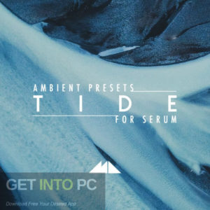 ModeAudio The Tide the Ambient Serum the Presets Direct Link Download-GetintoPC.com.jpeg