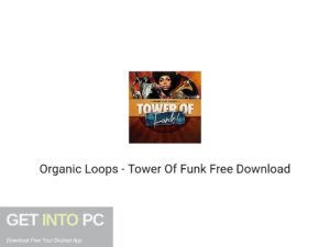 Organic Loops Tower Of Funk Free Download-GetintoPC.com.jpeg