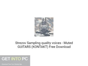 Strezov Sampling quality voices Muted GUITARS (KONTAKT) Free Download-GetintoPC.com.jpeg