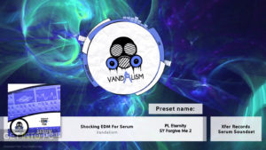 Vandalism Shocking the EDM For Serum (SYNTH the PRESET) Direct Link Download-GetintoPC.com.jpeg