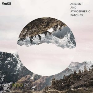 the Sample Magic the Ambient & the Atmospheric Patches (SERUM, MASSIVE) Direct Link Download-GetintoPC.com.jpeg