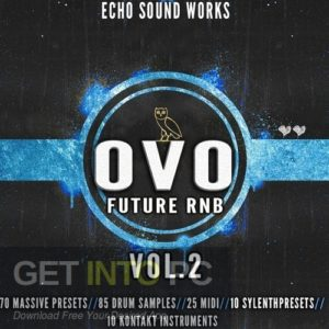 Echo Sound Works OVO Future RnB (MIDI, SYNTH PRESET) Latest Version Download-GetintoPC.com.jpeg
